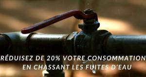 Chasser les fuites d'eau et réduire la consommation en eau de 20%