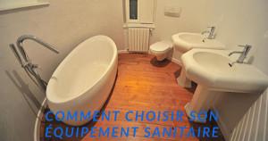 Choisir son équipement sanitaire