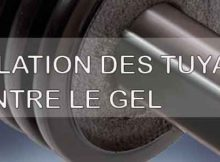 isolation tuyaux contre gel