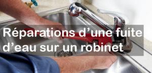 Réparation de fuite d'eau sur robinet