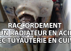 raccordement d'un radiateur en acier avec tuyauterie en cuivre